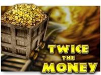 Twice the Money Spielautomat